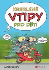 Vostrý Mirek: Kreslené vtipy pro děti