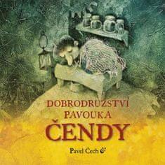Čech Pavel: Dobrodružství pavouka Čendy