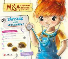Cholewińska-Szkolik Aniela: Míša a její malí pacienti 5 - Zápisník malé veterinářky
