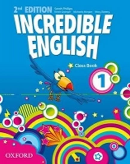 Phillips Sarah: Incredible English 1 Class Book (2nd)
