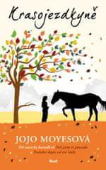 Moyesová Jojo: Krasojezdkyně
