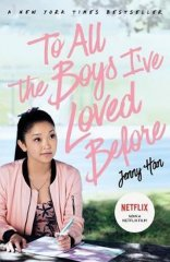 Han Jenny: To All The Boys I´ve Loved Before: FILM TIE IN EDITION