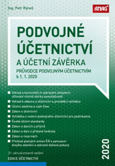 Ryneš Petr: Podvojné účetnictví a účetní závěrka – Průvodce podvojným účetnictvím k 1. 1. 2020