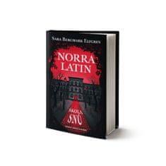 Elfgrenová Sara B.: Norra Latin - škola snů