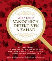Christie Agatha: Velká kniha vánočních detektivek a záhad