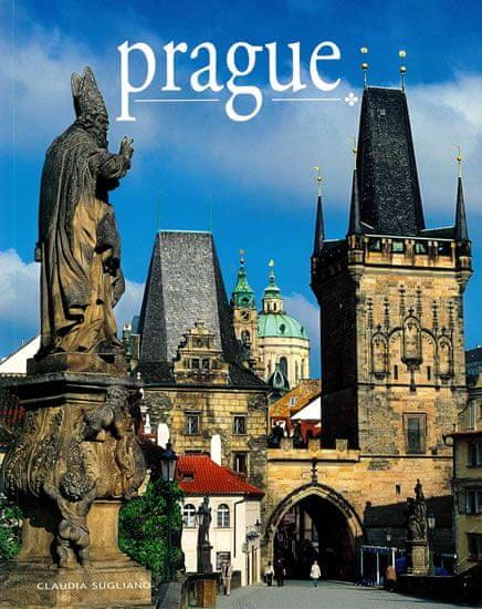 Sugliano Claudia: Prague / Praha - místa a historie