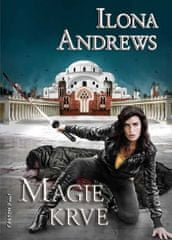 Andrews Ilona: Kate Daniels 4 - Magie krve