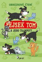 Šulc Petr: Pejsek Tom a jeho trampoty - Obrázkové čtení