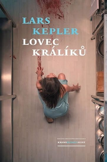 Kepler Lars: Lovec králíků