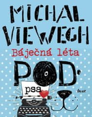 Viewegh Michal: Báječná léta pod psa