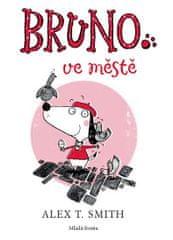 Smith Alex T.: Bruno ve městě