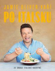 Oliver Jamie: Jamie Oliver vaří po italsku - Ze srdce italské kuchyně