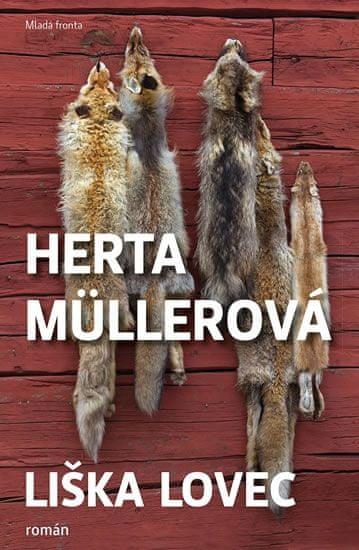 Müllerová Herta: Liška lovec