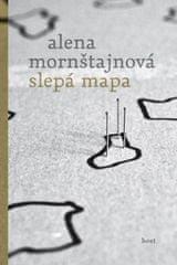 Mornštajnová Alena: Slepá mapa