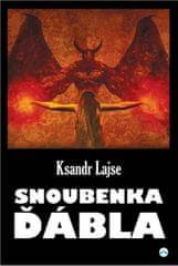 Lajse Ksandr: Snoubenka ďábla