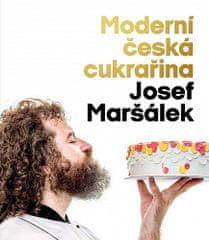 Josef Maršálek: Moderní česká cukrařina