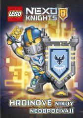 kolektiv: LEGO® NEXO KNIGHTS™ Hrdinové nikdy neodpočívají