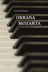 Otomar Kvěch: Obrana Mozarta