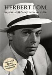 Herbert Lom - nejslavnější český herec na světě