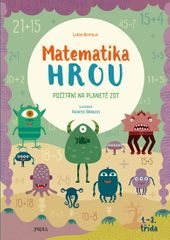 Bertola Linda: Matematika hrou 5: 1.–2. třída. Počítání na planetě Zot