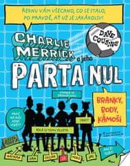 Cousins Dave: Charlie Merrick a jeho parta nul - Branky, body, kámoši