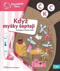 Když myšky šeptají - Interaktivní mluvící kniha