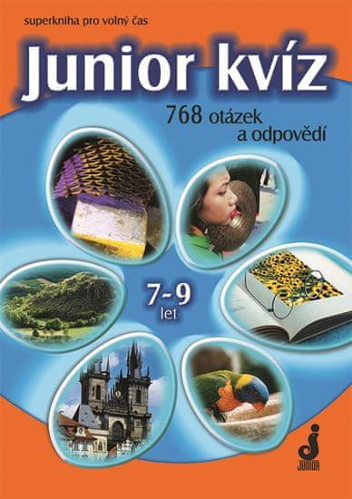 Pohlová Hana: Junior kvíz 7-9 let - 768 otázek a odpovědí