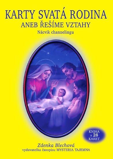 Blechová Zdenka: Karty Svatá rodina aneb řešíme vztahy (kniha + 28 karet)