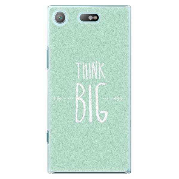 iSaprio Plastový kryt - Think Big pro Sony Xperia XZ1 Compact