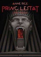 Anne Rice: Princ Lestat - Upíří kroniky