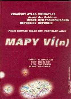 Pavel Linhart: Vinařský atlas území České republiky/ Weinatlas des Gebietes der Tschechischen republik - Mapy ví(n)