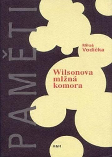 Miloš Vodička: Wilsonova mlžná komora