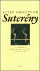 Josef Kroutvor: Suterény - Vybrané kritické texty 1963-2000