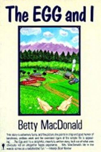 Betty MacDonald: The Egg and I
