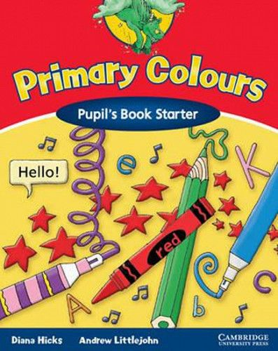 Diana Hicks: Primary Colours Starter: Pupil´s B.