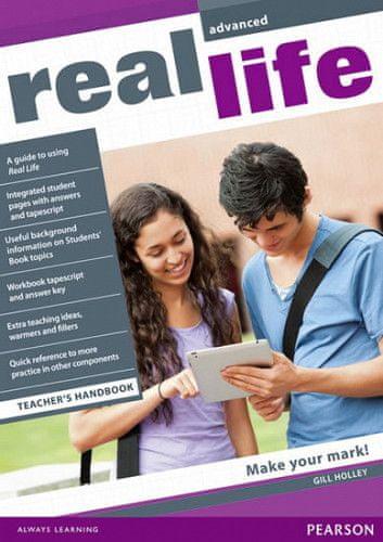Gill Holley: Real Life Global Advanced Teacher´s Handbook