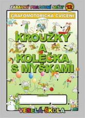 Jan Mihálik: Kroužky a kolečka s myškami (grafomotorická cvičení)