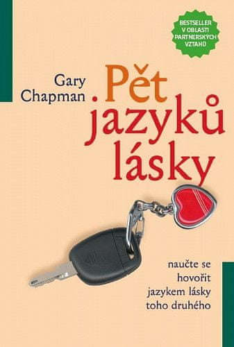 Gary Chapman: Pět jazyků lásky