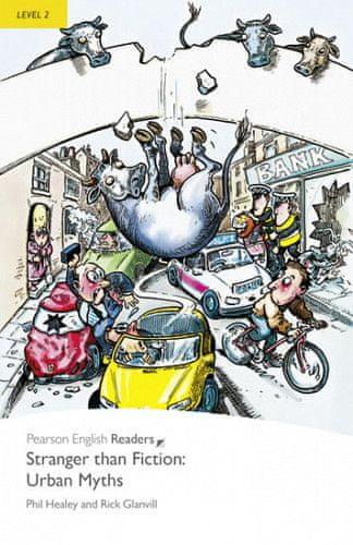 Phil Healey: PER   Level 2: Stranger Than Fiction Urban Myths
