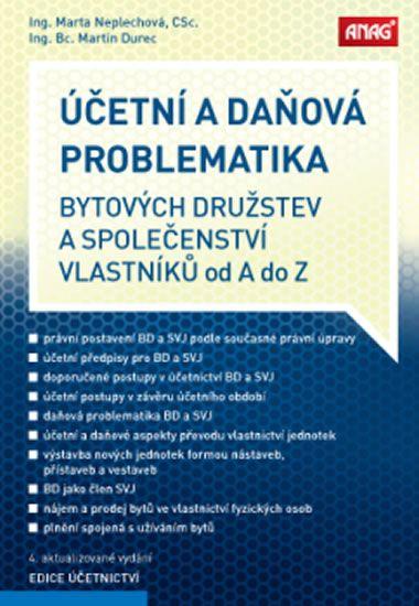 Neplechová Marta: Účetní a daňová problematika bytových družstev a společenství vlastníků od A do Z