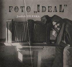 Prokop Paul: Foto Ideal. Jindřich Zelenka