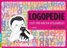 Štěpán Josef: Logopedie - Listy pro nácvik výslovnosti