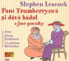 Leacock Stephen: Paní Trumberryová si dává hádat - MP3-CD