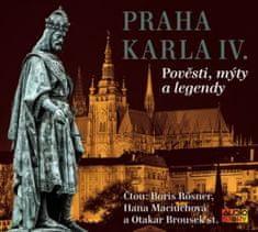 Kolektiv autorů: Praha Karla IV. - Pověsti, mýty a legendy - CD
