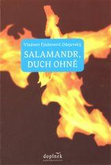 Vladimir Fjodorovič Odojevskij: Salamandr, duch ohně