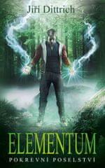 Dittrich Jiří: Elementum 3 - Pokrevní poselství