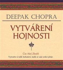 Chopra Deepak: Vytváření hojnosti - MP3-CD