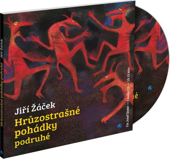 Žáček Jiří: Hrůzostrašné pohádky podruhé - CD
