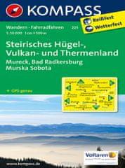 World Maps KOMPASS 225 Steirisches Hügel-, Vulkan- und Thermenland 1:50t turistická mapa