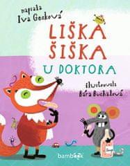 Gecková Iva: Liška Šiška u doktora